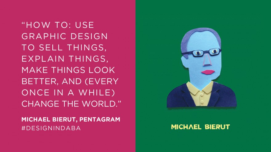 Michael Bierut, Pentagram Design, New York