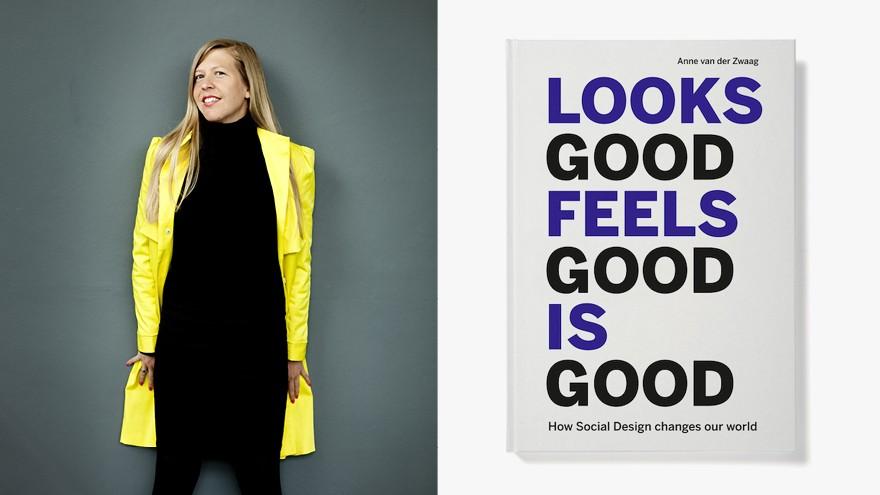 """Looks Good Feels Good Is Good"" by Dutch author Anne van der Zwaag."