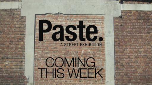 Paste street exhibition.