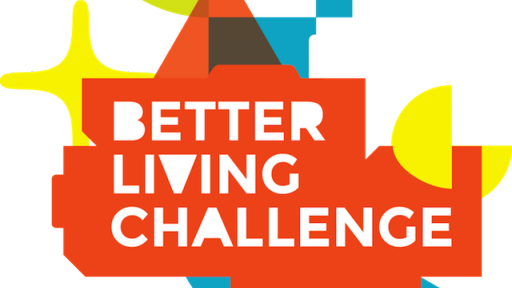 The Better Living Challenge.