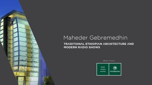 Addis Ababa-born architect Maheder Gebremedhin looks at where architecture is and where it's going in his city.