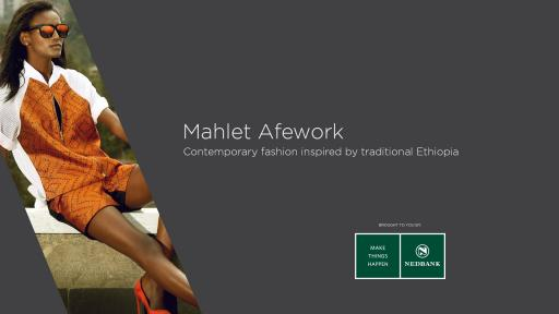 Mahlet Afework: Contemporary fashion inspired by traditional Ethiopia