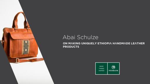 Abai Schulze: Stylish leather goods, handmade in Ethiopia