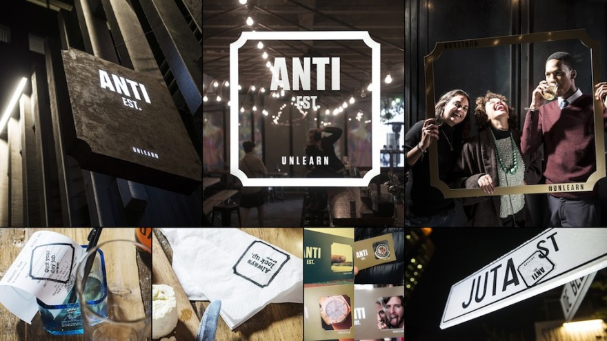 """#Unlearn"" campaign for Anti Est. bar by Grid Worldwide Branding."