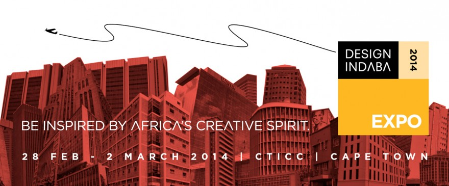 Design Indaba Expo 2014: Be Inspired By Africa's Creative Spirit