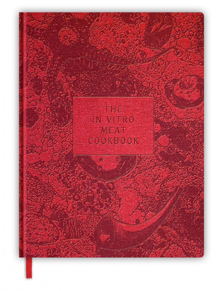 """The In Vitro Meat Cookbook""."