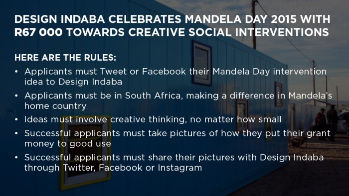 The rules of the Design Indaba Mandela Day creative interventions