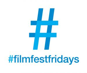#FilmFestFridays