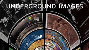 Underground Images exhibition
