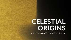 Celestial Origins | Anglo Gold Ashanti AuDitions 2013/14