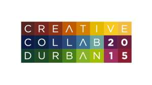 Creative Collab Durban 2015 3 - 7 June at KZNSA.