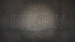 Briefly.