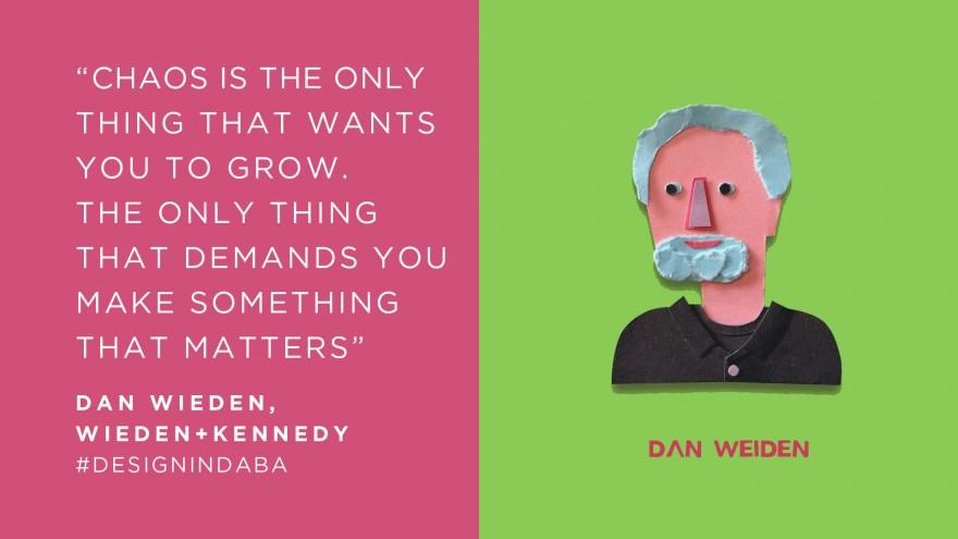 Dan Wieden, Wieden+Kennedy
