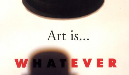 Art is... whatever. Poster by Milton Glaser | School of Visual Arts |