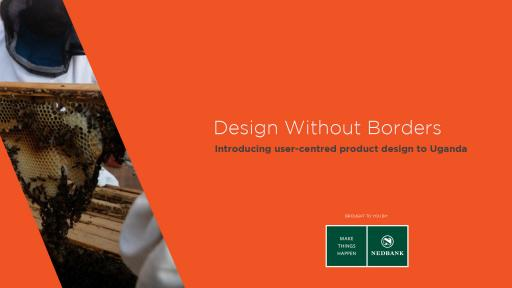 Design Without Borders: Introducing user-centred design to Uganda