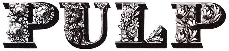 Pulp – We Love Life (2001). Detail from the cover design by Peter Saville, Victorian Ornamented Display Type designed by Louis Jean Pouchée in the 1830s.