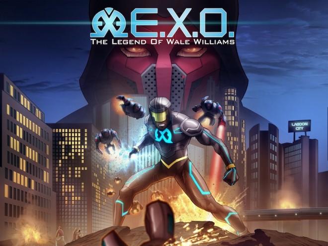 E.X.O: The Legend of Wale Williams