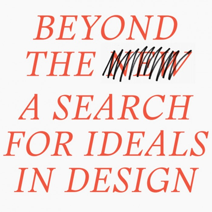 Hella Jongerius and Louis Schouwenberg's Beyond the New Manifesto