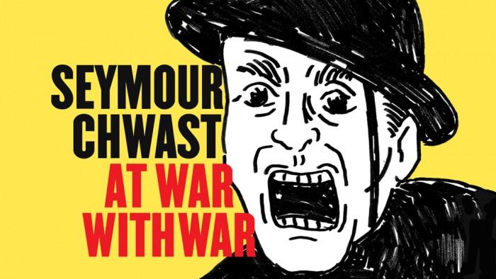 """Seymour Chwast """"At War with War"""""""