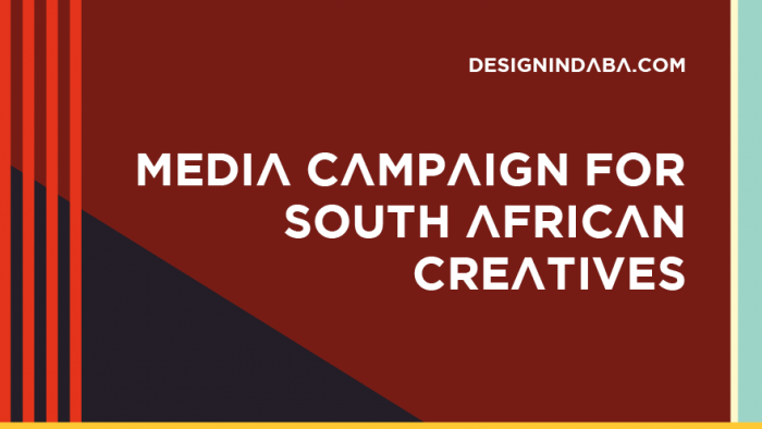 The Design Indaba Media Campaign for South African Creatives