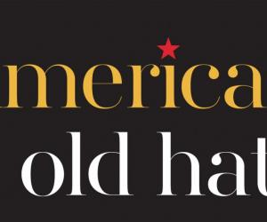American is old hat