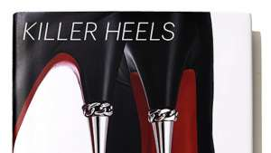 Killer Heels: The Art of the High-Heeled Shoe exhibition catalogue by Abbottt Miller.
