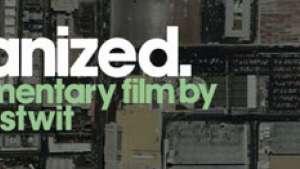 Urbanized by Gary Hustwit.
