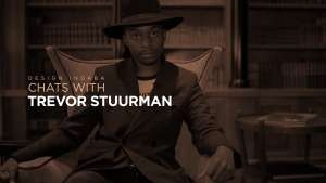 Chat with Trevor Stuurman