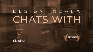 Design Indaba Chats With